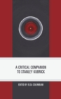 Image for A Critical Companion to Stanley Kubrick