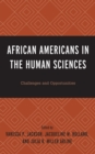 Image for African Americans in the Human Sciences: Challenges and Opportunities