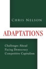 Image for Adaptations : Challenges Ahead Facing Democracy Competitive Capitalism