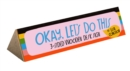 Image for Okay, Let's Do This 3-Sided Wooden Desk Sign