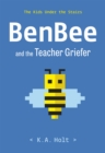 Image for BenBee and the Teacher Griefer: The Kids Under the Stairs