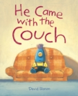 Image for He Came with the Couch