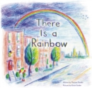 Image for There Is a Rainbow