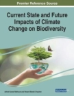 Image for Current State and Future Impacts of Climate Change on Biodiversity