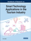 Image for Handbook of research on smart technology applications in the tourism industry