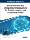 Image for Handbook of Research on Smart Territories and Entrepreneurial Ecosystems for Social Innovation and Sustainable Growth