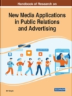 Image for Handbook of Research on New Media Applications in Public Relations and Advertising