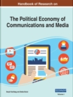 Image for Current Theories and Practice in the Political Economy of Communications and Media