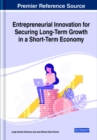 Image for Entrepreneurial innovation for securing long-term growth in a short-term economy
