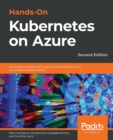 Image for Hands-on Kubernetes on Azure  : automate management, scaling, and deployment of containerized applications