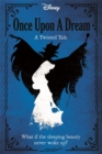 Image for Once upon a dream  : a twisted tale