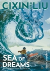 Image for Cixin Liu's Sea of dreams  : a graphic novel