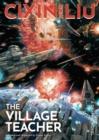 Image for Cixin Liu's Village teacher  : a graphic novel
