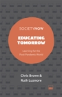 Image for Educating tomorrow  : learning for the post-pandemic world