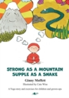 Image for Strong as a mountain, supple as a snake, a yoga story and exercises for children and grown-ups