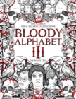Image for Bloody Alphabet 3 : The Scariest Serial Killers Coloring Book. A True Crime Adult Gift - Full of Notorious Serial Killers. For Adults Only.
