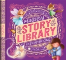 Image for Magical Story Library : With 10 Storybooks