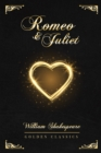 Image for Romeo and Juliet : Deluxe Edition (Illustrated)