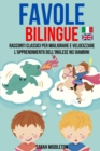 Image for Favole Bilingue : Racconti Classici Per Migliorare E Velocizzare L'apprendimento Dell'inglese Nei Bambini