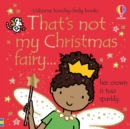 Image for That's not my Christmas fairy...