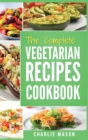 Image for Vegetarian Cookbook : Delicious Vegan Healthy Diet Easy Recipes For Beginners Quick Easy Fresh Meal With Tasty Dishes: Kitchen Vegetarian Recipes