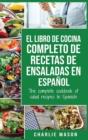 Image for El libro de cocina completo de recetas de ensaladas En espanol/ The complete cookbook of salad recipes In Spanish (Spanish Edition)