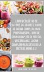 Image for Libro De Recetas De Batidos Saludables, Libro De Cocina Completo Para Preparar Sopa, Libro De Cocina Completo De Recetas Vegetarianas & Cocina Completo De Recetas De La Dieta De Ayuno 5