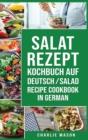 Image for Salat-Rezept-Kochbuch Auf Deutsch/ Salad recipe cookbook in German