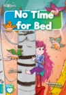 Image for No time for bed