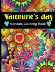 Image for Valentine's Day Mandala Coloring Book : Activity and Coloring Book for Adults and Kids, Cupid, Saint Valentine, Dovers, Flowers, Heart, Kisses, Love, Roses, Seasonal