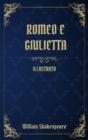 Image for Romeo e Giulietta : (Illustrato)