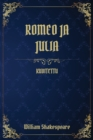 Image for Romeo ja Julia : (Kuvitettu)