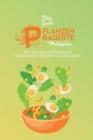 Image for Pflanzenbasierte Mahlzeiten : Erstaunliche Und Einfache Vegetarische Rezepte Fur Anfanger (Plant-Based Meals) [German Version]