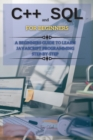 Image for C++ And SQL FOR BEGINNERS : This Book Includes: C++ for Beginners + SQL Programming and Coding