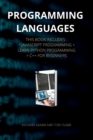 Image for PROGRAMMING LANGUAGES series 2 : This Book Includes: JavaScript Programming + Learn Python Programming + C++ for Beginners ( Edition 2 )