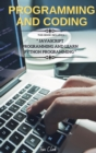 Image for Programming and Coding : This Book Includes JavaScript Programming and Learn Python Programming
