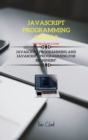 Image for JavaScript Programming Series 2 : This Book Includes: JavaScript Programming and JavaScript Programming for Beginners