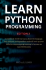 Image for Learn python programming : In this book it will teach you about the language, data analysis and algorithms and will level up your skills in computer programming