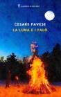 Image for La luna e i falo : Edizione integrale, Annotato e Illustrato
