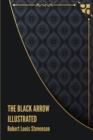 Image for The Black Arrow Illustrated