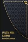 Image for La Flecha Negra Ilustrado