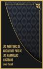 Image for Las aventuras de Alicia en el Pai´s de las Maravillas Ilustrado