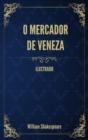 Image for O Mercador de Veneza : (Ilustrado)