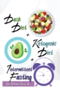 Image for Dash Diet + Ketogenic Diet + Intermittent Fasting For Women Over 50 : 3 Books in 1: Keep Your Body Younger and Stay Fit with the Best Keto and Dash Recipes