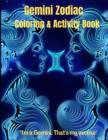 Image for Gemini Zodiac Coloring & Activity Book : Horoscope Activity Book