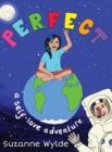 Image for Perfect : A Self-Love Adventure
