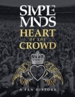 Image for The Simple Minds - Heart Of The Crowd