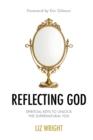 Image for Reflecting God