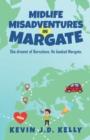 Image for Midlife Misadventures in Margate : Comedy Travel Memoir Series