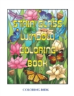 Image for A Coloring Book (Stain Glass Window Coloring Book) : Advanced Coloring (Colouring) Books for Adults with 50 Coloring Pages: Stain Glass Window Coloring Book (Adult Colouring (Coloring) Books)